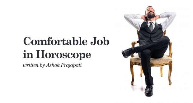 Comfortable Job in Horoscope
