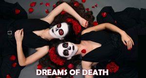 Dream of Death - Dream Astrology by Ashok Prajapati