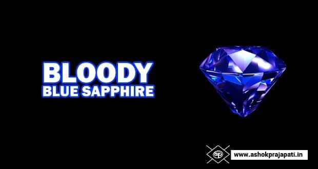 Bloody Blue Sapphire