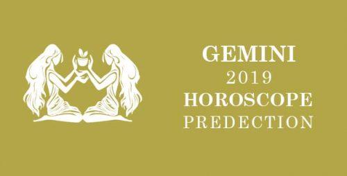 Gemini Horoscope Predictions 2019