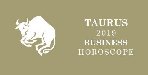 Taurus Business Predictions 2019